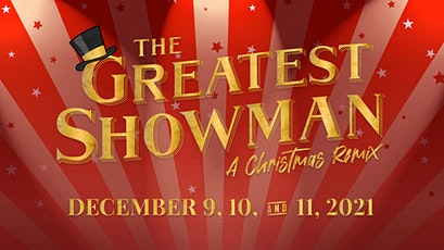 The Greatest Showman: A Christmas Remix tickets