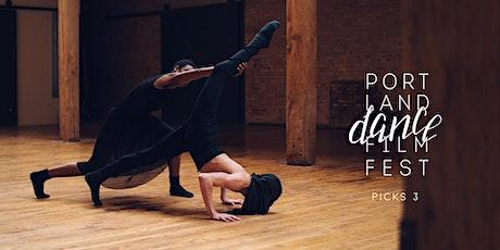 Portland Dance Film Fest 2021: Picks 3 ONLINE tickets