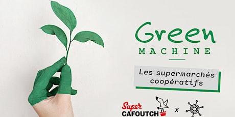 Green Machine : Les supermarchés coopératifs billets