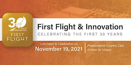 First Flight 30th Anniversary Celebration Lunch tickets