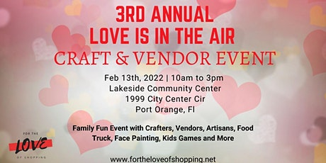 3rd Annual Love is in the Air Craft & Vendor Event tickets