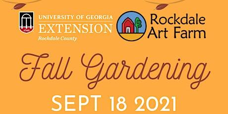 Fall Gardening tickets