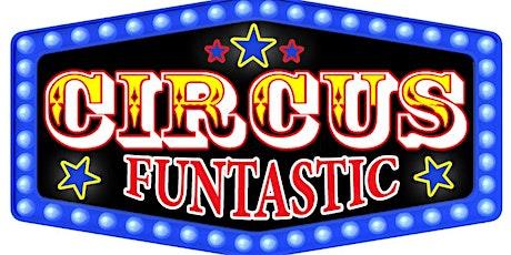 Circus Funtastic - HOUSTON, MS tickets