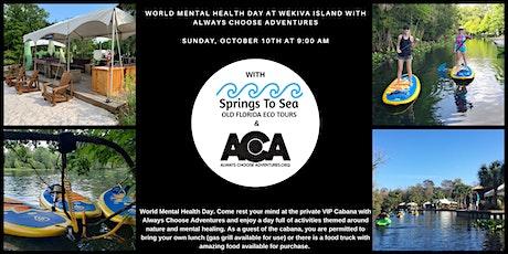 Cabana Life for World Mental Health Day at Wekiva Island with ACA! tickets