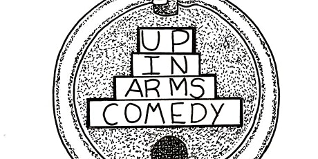 Up In Arms Comedy Night tickets