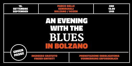 An evening with the Blues in Bolzano biglietti