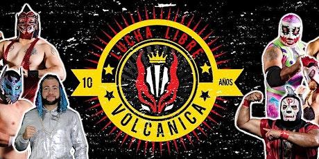 Lucha Libre Volcanica! tickets