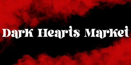 Dark Hearts Market tickets