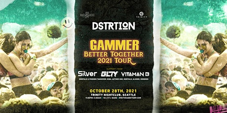 DSTRTION w/ Gammer: Better Together Tour tickets