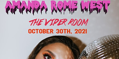 AMANDA ROME WEST Headliner at The Viper Room tickets