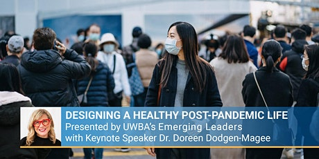 Designing a Healthy Post-Pandemic Life tickets