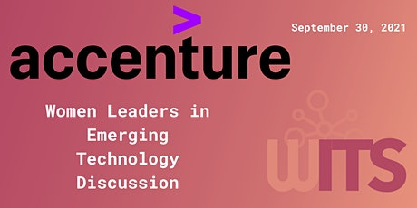 Women Leaders in Emerging Tech Discussion co-hosted by Accenture and WITS tickets