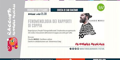 """#BV21 • Claudio Morici in """"Fenomenologia dei rapporti di coppia"""" biglietti"""