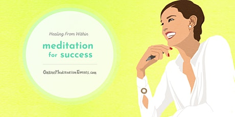 Meditation for Success (Free Online Meditation) Tickets