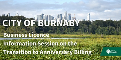 City of Burnaby Information Session on Transition to Anniversary Billing tickets