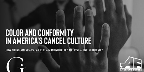 Color and Conformity in America's Cancel Culture tickets