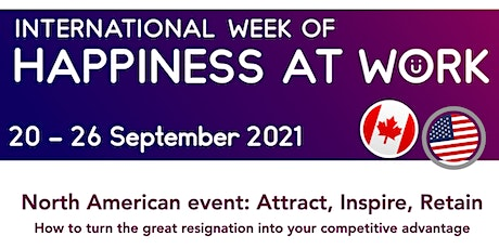 International Week of Happiness at Work: North American Event tickets