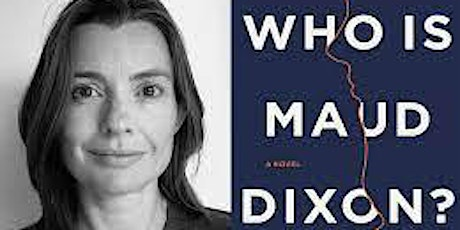 Pop-Up Book Group w Alexandra Andrews: WHO IS MAUD DIXON?-in person/online tickets