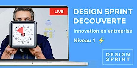 Niv 1. Découverte du Design Sprint -  accélérer l'Innovation en entreprise billets