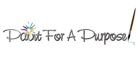 """""""Paint for a Purpose"""" - Dori's Recovery tickets"""