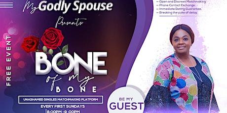 Bone of My Bone - Unashamed Christian Matchmaking Platform tickets