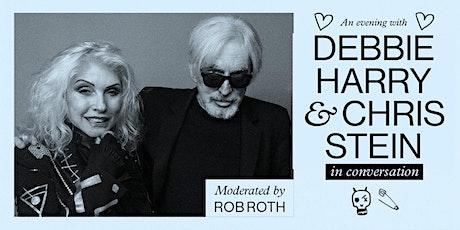 Debbie Harry & Chris Stein - In Conversation  { Official Event } tickets