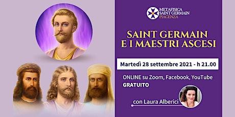 Saint Germain e i Maestri Ascesi ingressos