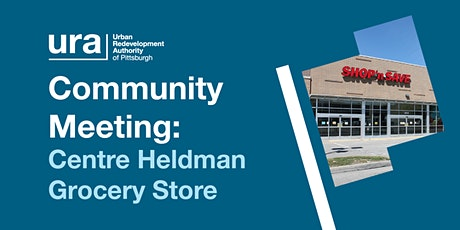 Community Meeting: Centre Heldman Plaza Grocery Store tickets
