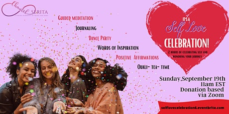Self Love Celebration: An event designed to celebrate yourself! tickets