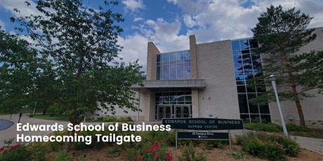 Edwards School of Business Homecoming Weekend Tailgate tickets