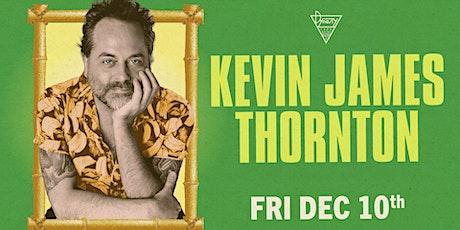 Kevin James Thornton tickets