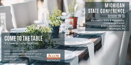 Michigan Aglow State Conference - Come to the Table tickets