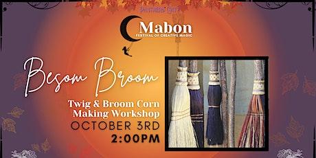 Besom Broom Making tickets