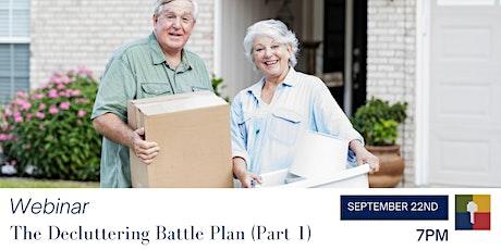 Downsizing Webinar: The Decluttering Battle Plan - Part 1 tickets