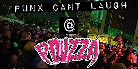 PUNX CAN'T LAUGH *Pouzza Laughs billets