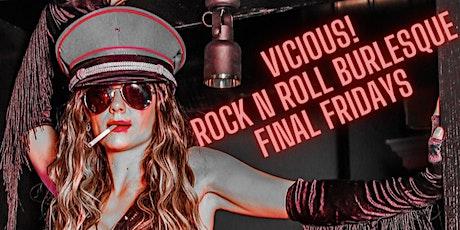 VICIOUS! Rock & Roll Burlesque Show tickets