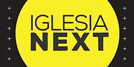 Conferencia:Iglesia Next. entradas