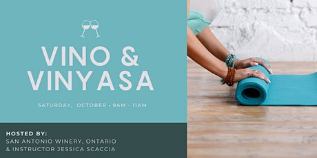 Vino & Vinyasa @ San Antonio Winery, Ontario tickets