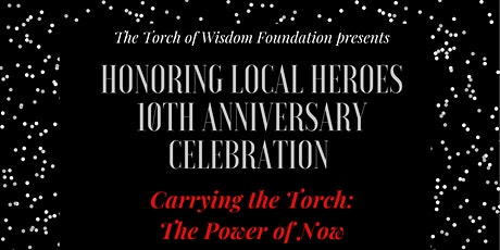 TOWF Inc. 2021 Honoring Local Heroes_ Carrying the Torch: The Power of Now tickets