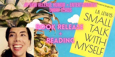 Virtual Book Release + Reading: SMALL TALK WITH MYSELF (1/2) tickets