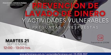"""Curso """"Prevención de Lavado de Dinero y Actividades Vulnerables"""" boletos"""