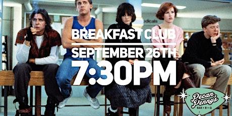 Movie Night: Breakfast Club tickets