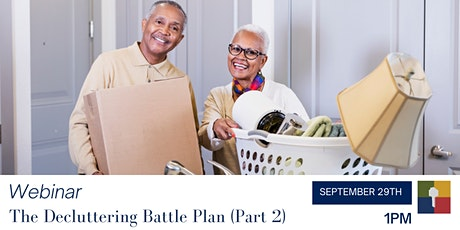 Downsizing Webinar: The Decluttering Battle Plan - Part 2 tickets