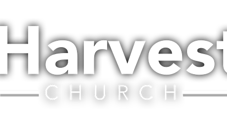 Harvest Church Main Services Pre-Registration tickets