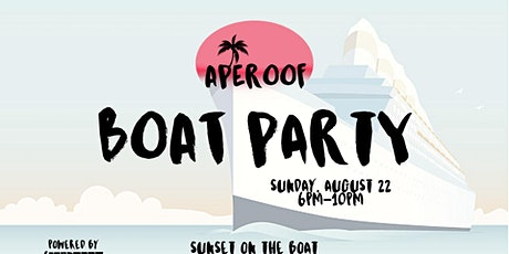 APEROOF On The Boat  | Jewel Yacht Party October 2nd tickets