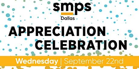 SMPS Dallas Appreciation Celebration tickets