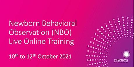 Newborn Behavioural Observations (NBO) ONLINE Training -  OCTOBER 2021 tickets