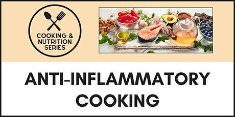 Anti-Inflammatory Cooking tickets