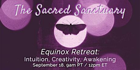 Equinox Retreat for Intuition, Creativity and Awakening tickets