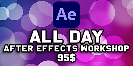 Introduction to After Effects All Day Class tickets